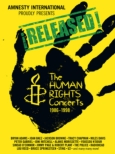 Amnesty International Proudly Presents `!Released!`-The Human Rights Concerts 1986-1998