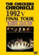 The Checkers Chronicle 1992 5 Final Tour `acoustic Selection`
