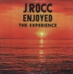 J Rocc Enjoyed The Experience