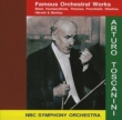 Toscanini / Nbc So: Famous Orchestral Works