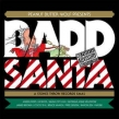 Badd Santa A Stones Throw Records Xmas