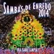 Sambas De Enredo 2014: Escolas De Samba Do Grupo Especial Do