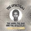 Good, The Bad & The Upsetters: Jamaican