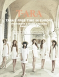 T-ARA'S FREE TIME IN EUROPE (3DVD+�ʐ^�W)