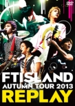 Autumn Tour 2013 -Replay-