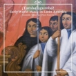 Tambalagumba -Early World Music in Latin America : Pontvik / Ensemble Villancico