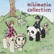 mihimania collection
