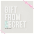 3rd Single: Gift from Secret