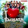 I Love Bachata 2014: 100% Dominican