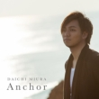 Anchor (+DVD)�yMusic Video�Ձz