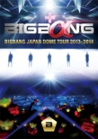 BIGBANG JAPAN DOME TOUR 2013-2014 [DELUXE EDITION] (3DVD+2CD+BOOK)