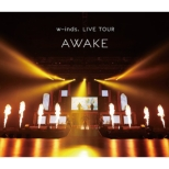 "w-inds.LIVE TOUR ""AWAKE"" at 日本武道館 (Blu-ray)"