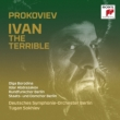 Ivan the Terrible : Sokhiev / Berlin Deutsches Symphony Orchestra, Borodina, Abdrazakov