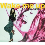 Wake me up (+CD)[First Press Limited Edition]