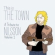 This Is The Town: Tribute To Nilsson 1