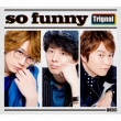 so funny [Deluxe Edition]