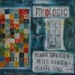 Triologic