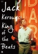 Jack Kerouac:King Of The Beats