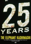 Elephant Kashimashi Debut 25th Special Live At Saitama Super Arena [First Press Limited Edition]