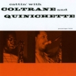 Cattin`With Coltrane And Quinichette