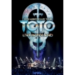 Toto 35th Anniversary Tour -Live In Poland
