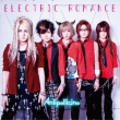 ELECTRIC ROMANCE (+DVD)�y��������B�z