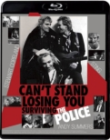 Can' t Stand Losing You:Surviving The Police