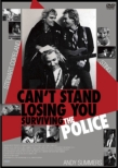 Can`t Stand Losing You:Surviving The Police