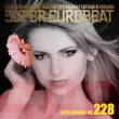 Super Eurobeat Vol.228 Extended Version