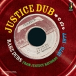 Justice Dub Rare Rubs From