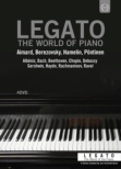 Legato-the World Of The Piano A Series: Pontinen Hamelin Berezovsky Aimard