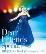 Dear Friends Special With Strings