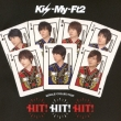 HIT! HIT! HIT! -Kis-My Selection 2014 [Standard Edition B]