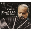 Astor Piazzolla: The Album