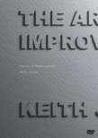 Art Of Improvisation: Keith Jarrett The Documentary