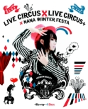 NANA MIZUKI LIVE CIRCUS�~CIRCUS+�~WINTER FESTA (Blu-ray)
