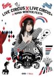 NANA MIZUKI LIVE CIRCUS�~CIRCUS+�~WINTER FESTA