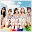 Labrador Retriever [First Press Limited Type A: Random Event Ticket, AKB48 37th Single Voting Limited Period Serial Card]