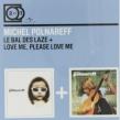 Le Bal Des Lazel / Love Me Please