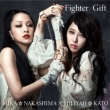 Fighter / Gift (+DVD)[Miliyah Edition/First Press Limited Edition]