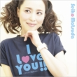 I Love You!! -Anata No Hohoemi Ni-(+DVD)[First Press Limited Edition]
