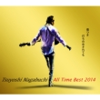 Tsuyoshi Nagabuchi All Time Best 2014 Kizutsuki Uchinomesaretemo, Nagabuchi Tsuyoshi.(4CD+DVD+Special Photo Book)[First Press Limited Gold Case]