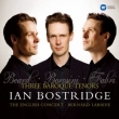The Three Baroque Tenors: Bostridge(T)Labadie / English Concert