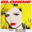 Blondie 4(0)ever -Greatest Hits: 40th Anniversary
