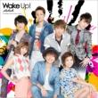 Wake Up! (+DVD)[AAA Jacket ver.]