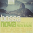 Bossa Nova -The Cool Sound From Brazil