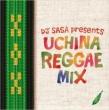 Uchina Reggae Mix