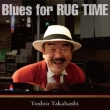 Blues For Rug Time