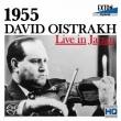 David Oistrakh Live in Japan 1955 -Beethoven, Prokofiev, Ysaye, Tchaikovsky, Kreisler (Hybrid)