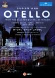 Otello : Micheli, Chung Myung-Whun / Teatro la Fenice, Kunde, Remigio, L.Gallo, etc (2013 Stereo)